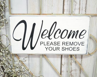 Welcome please remove your shoes, 12x6 Solid Wood Sign, Choose color & hanger