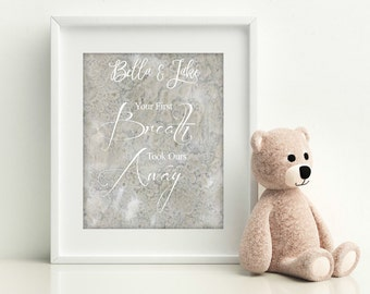Nursery Decor, Newborn Gift, Personalized Nursery Print, New Mom Gift, Personalized Newborn Gift, Your First Breath Took Ours Away