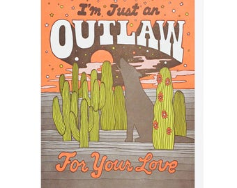 Outlaw For Your Love Letterpress Card