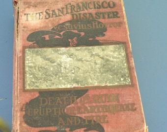 San Francisco Book Earthquake Disaster Book Vintage San Francisco History