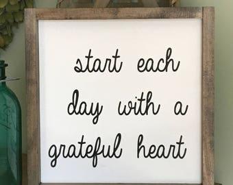 Start each day.. wooden sign  ~
