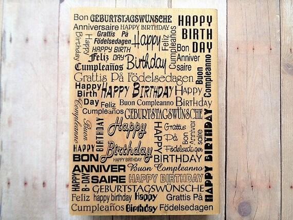 Happy Birthday Feliz Cumpleaños Bon Anniversaire ~ Happy birthday rubber stamp word collage background layering stamp