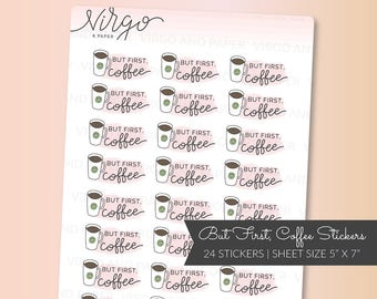 But First Coffee Watercolor Stickers - Hand Drawn Watercolor Coffee Planner Stickers - Matte, Glossy - Coffee Lover Planner Stickers RBFC