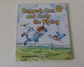 Children's Book:  Raggedy Ann and Andy Go Flying, Hardcover, 1980