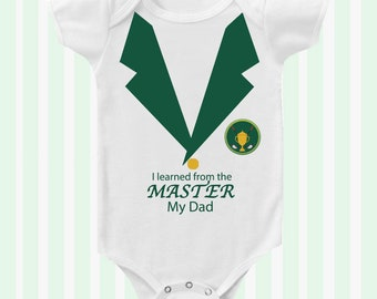 Golf Master I learned from the Master my Dad Baby Golfer Baby Bodysuit