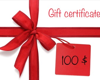 Gift Card Certificate 100  dollars. You can print or email Last Minute Gift for Holiday Stocking Engagement Birthday Anniversary Wedding