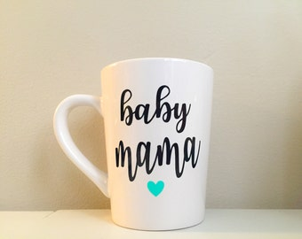 baby mama mug, baby mama, mommy to be, pregnancy gift, expectant mom, mama bear, mom to be gift