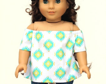 Fits like American Girl Doll Clothes - Off Shoulder Peasant Top in Aztec   18 Inch Doll Clothes