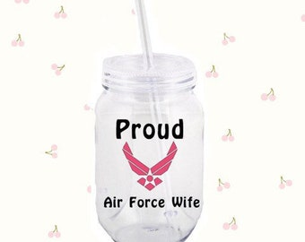 Proud Air Force Wife cup