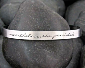 Nevertheless She Persisted Bracelet - Resist - Nasty Woman - Elizabeth Warren - She Was Warned - Feminist - Hand Stamped Skinny Cuff