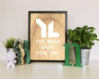 Young Life (you were made this) Digital Print - YL - You Were Made For This - Instant Download -