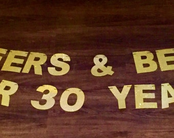 Cheers & Beers Banner, 30th birthday banner, Cheers and Beers for 30 years, Cheers to 30 years, Cheers and beers to 40 years,Birthday banner