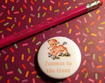 Vintage mash-up pin badge - Femmes to the Front (small)