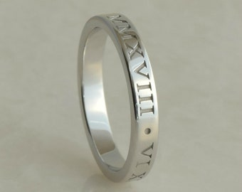 Personalized Roman Numeral Ring, 3mm wide, 14K White or 14K Yellow Gold
