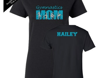 Gymnastics Mom Shirt with a NAME on the BACK  - Personalize the Colors  - Beautiful Glitter - Gifts for Mom - Gifts for a Gymnastics mom