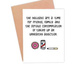 Funny Holiday Card | Funny Christmas Card | Funny Xmas Card | Family Holidays Card- Unhealthy Addiction
