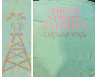 Oil field wife shirt.  (contact us to order this in long sleeve)