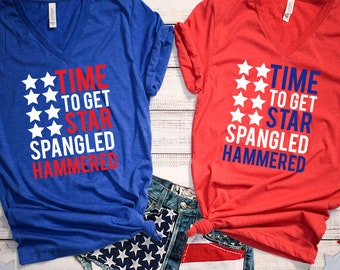 MORE STYLES! Time To Get Star Spangled Hammered, July 4th, 4th Of July Shirt, Unisex Tee, Funny Graphic Tee, Holiday Graphic Tee,