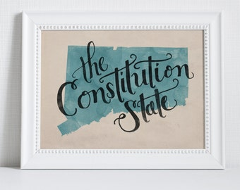 Connecticut state hand lettering digital print // Quote print // State art // Gift for Her // Gift for Him // Canvas print