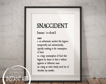 Snaccident Definition Print - bistro décor - bistro art - dictionary print - foodie saying - funny foodie - food printable - typography