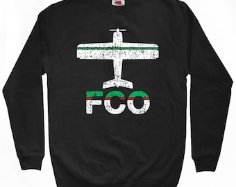 Fly Rome Sweatshirt - FCO Airport - Men S M L XL 2x 3x - Rome Italy Shirt - Fiumicino Airport - 2 Colors