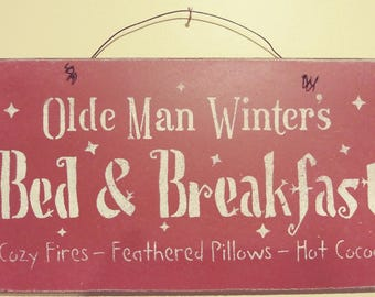 Rustic Olde Man Winters Bed & Breakfast Wood and Wire Sign