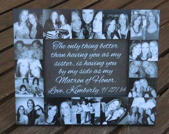 "Matron of Honor Collage Picture Frame, Personalized Sister Gift, Custom Collage Bridesmaid Picture Frame, Maid of Honor Photo Gift, 5"" x 7"""