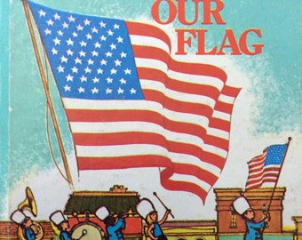 My Little Book About Our Flag