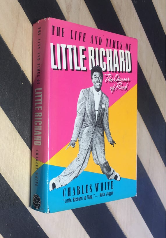 The Life and Times of Little Richard: The Quasar of Rock by Charles White (Hardcover, 1984) vintage book