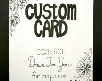 CUSTOM, Hand Drawn Card (Handmade), Stationery, Greeting Card