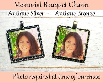 SALE! Wedding Memorial Bouquet Charm - Personalized with Photo- Cyber Monday