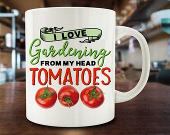 Gardening Gift, I Love Gardening from my head Tomatoes (To My Toes), funny Gardening mug gift for gardeners (M716-rts)