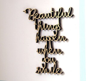 Beautiful things happen when you smile - 3D Wodden font