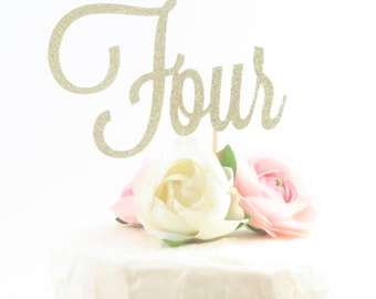 Four Cake Topper - Fourth Birthday Cake Topper - Gold Four