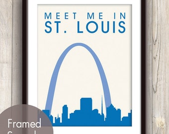 Meet Me in ST. LOUIS - Unframed Art Print (featured in Marine) St. Louis Missouri Skyline / Gateway Arch Print