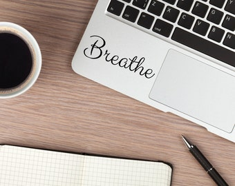 Breathe Sticker, Breathe Decal, MacBook Sticker, Laptop Decal, Vinyl Lettering Inspirational Sticker, Car Decal Laptop Decal, Vinyl Sticker