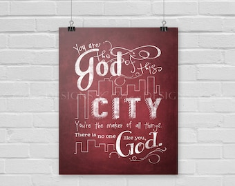 God of This City Wall Art - Red - 8x10 - DIY Printable - INSTANT DOWNLOAD