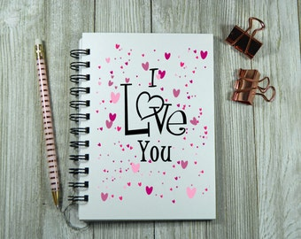 I Love You - Notebook/Journal