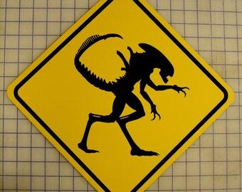Aliens / Xenomorph Crossing Sign