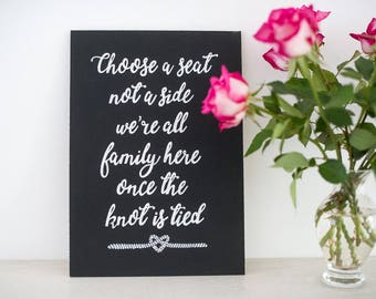 Wedding Chalkboard Sign - A4 Choose a Seat Not a Side