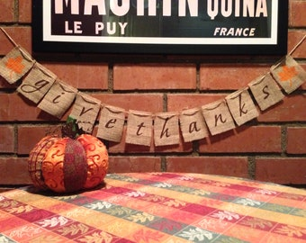 Give Thanks Burlap Banner, Thanksgiving Banner, Burlap Banner, Thanksgiving Garland, Fall decoration
