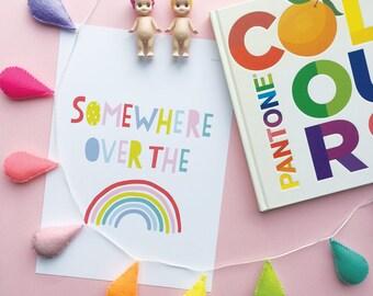 Somewhere over the Rainbow Art Print | Kids Poster