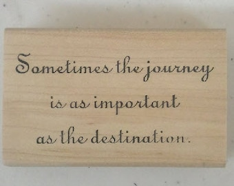 Sometimes the Journey Rubber Stamp - 90W02