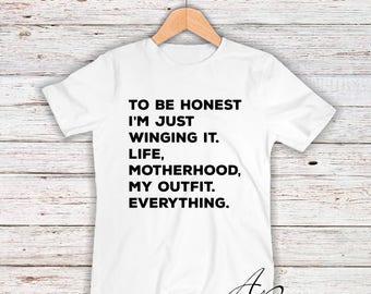 Just Winging It, Motherhood, Mom Shirt, Mom Life