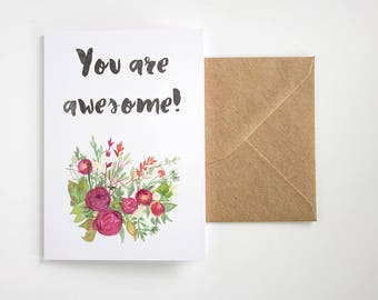 Anniversary or Valentines card - You are awesome - Love note - floral card