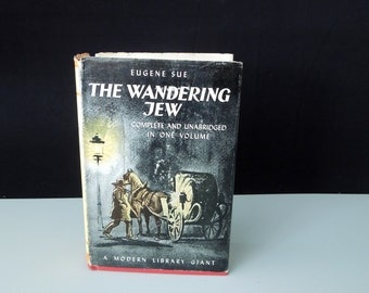 The Wandering Jew Eugene Sue - A Modern Library Giant Book - Vintage Book Dust Jacket - Literary Gift - Book Lover Gift
