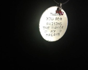 Thank you for raising the man of my dreams metal stamped necklace