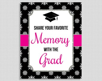 Share Your Favorite Memory With The Grad Sign, Hot Pink & Black Graduation Printable Sign, 8x10 inch, INSTANT PRINTABLE