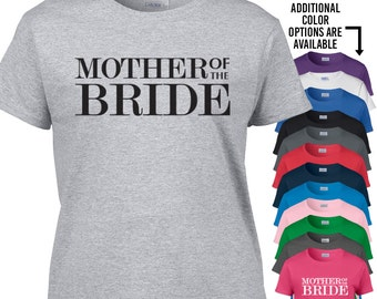 Mother of the Bride Shirt - 118