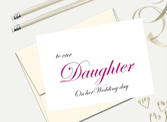 To our daughter on her wedding day father of the bride card